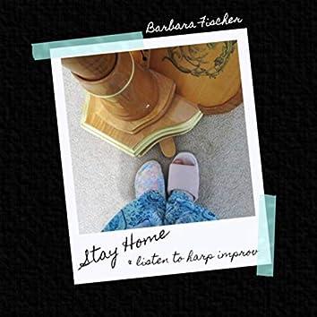 Stay Home & Listen to Harp Improv
