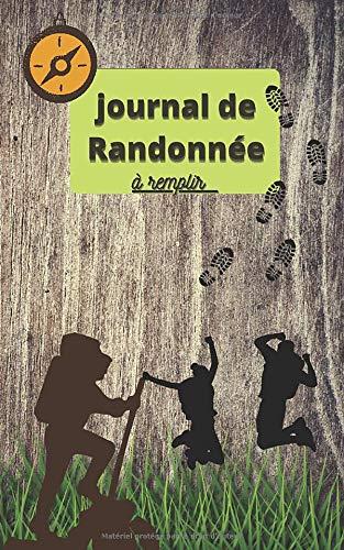 Journal de randonnée: journal de rando à remplir en format de poche...