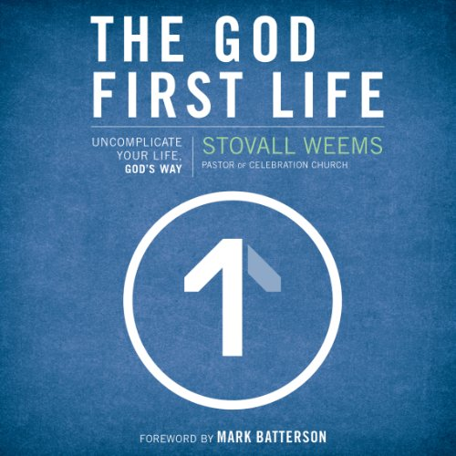 The God-First Life audiobook cover art