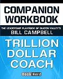 Companion Workbook: Trillion Dollar Coach