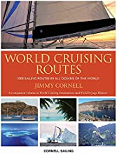 World Cruising Routes: 1000 Sailing Routes in All Oceans of the World - 8th Edition