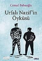 Urfali Nazif'in Öyküsü