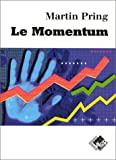 Le Momentum Par Martin Pring:macd,rsi,roc,kst by Pring (January 19,1996) - Valor Editions (January 19,1996)