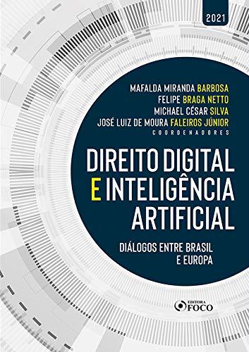 DIREITO DIGITAL E INTELIGÊNCIA ARTIFICIAL - 1ª ED - 2021