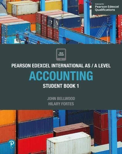 Edexcel International AS/A Level Accounting Student Book 1 (Edexcel International A Level)