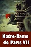 Notre-Dame de Paris VII - CreateSpace Independent Publishing Platform - 31/01/2018