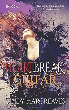 Heartbreak Guitar: Volume 1