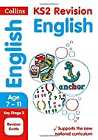 Collins KS2 SATs Revision and Practice - New 2014 Curriculum Edition ? KS2 English: Revision Guide by Collins UK(2015-09-01)