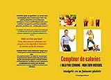 COMPTEUR CALORIES CHALLENGE MENSUEL: Perdre du poids en 1 mois (Beauté et Santé)