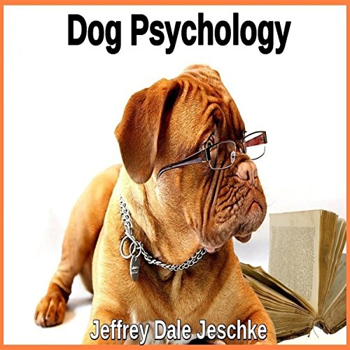 Dog Psychology audiobook cover art