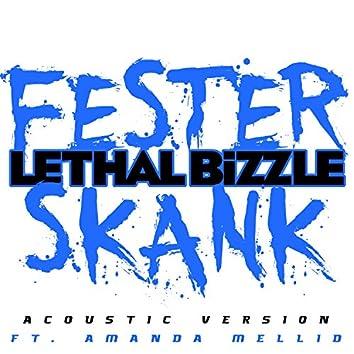 Fester Skank (Acoustic Version)
