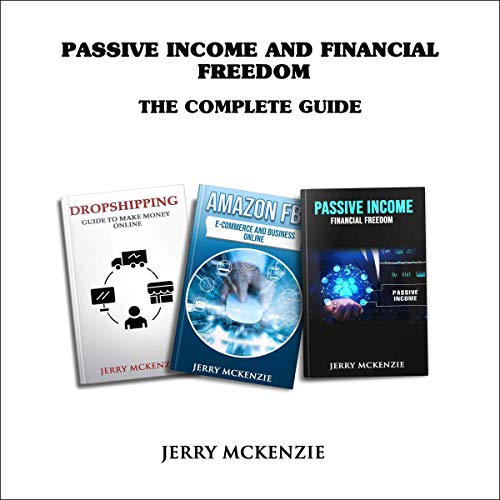 Passive Income and Financial Freedom: The Complete Guide Titelbild