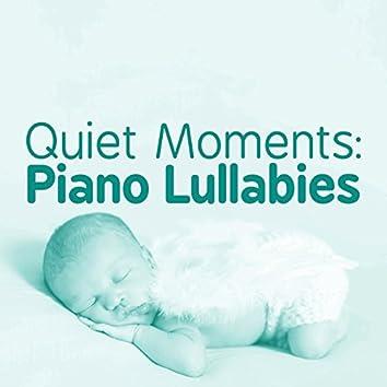Quiet Moments: Piano Lullabies