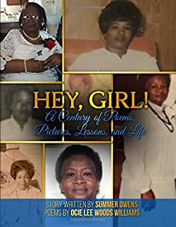 Hey, Girl!: A Century of Poems, Pictures, Lessons, and Life