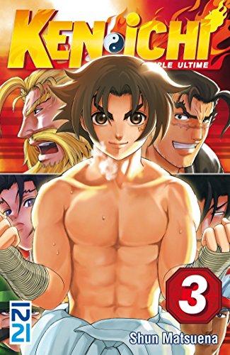Ken-ichi, saison 1 : Le disciple ultime - tome 03
