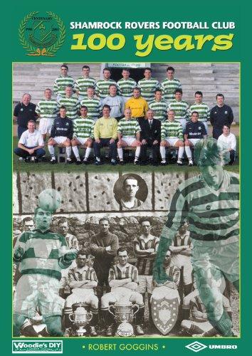 Shamrock Rovers Football Club 100 Years (English Edition)