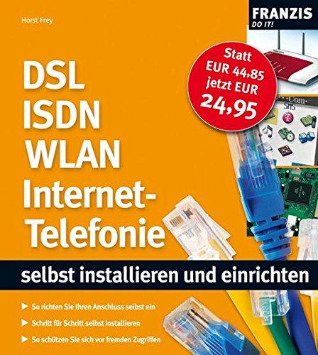 DSL ISDN WLAN Internet-Telefonie  - selbst installiern und einrichten