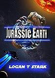Jurassic Earth: The Jurassic Five (The Jurassic Earth Saga Book 1)