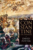 Constantine the Emperor by David Potter(2015-08-01)