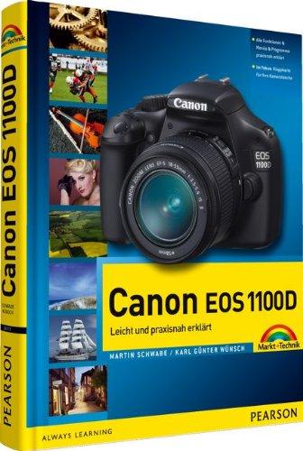 Canon EOS 1100D: leicht und praxisnah erklärt - mit 12-seitiger Klappkarte