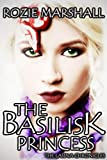 The Basilisk Princess (The Lasina Chronicles...