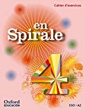 En Spirale. Pack Cahier D'Exercices - 4º ESO