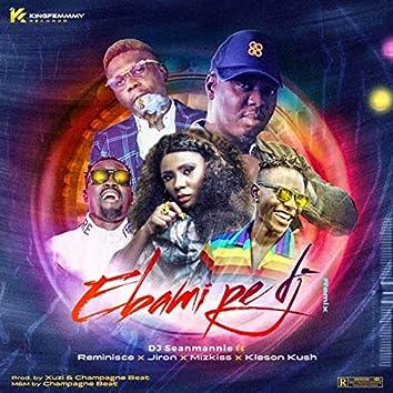Ebami Pe Dj (Remix)