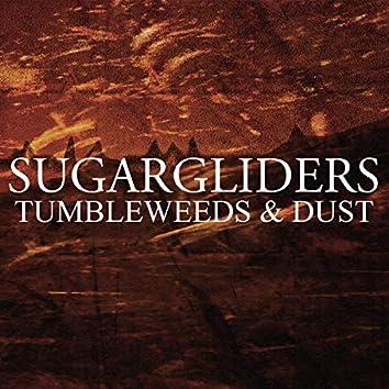 Tumbleweeds and Dust