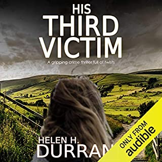 His Third Victim                   De :                                                                                                                                 Helen Durrant                               Lu par :                                                                                                                                 Tim Bentinck                      Durée : 6 h et 46 min     Pas de notations     Global 0,0