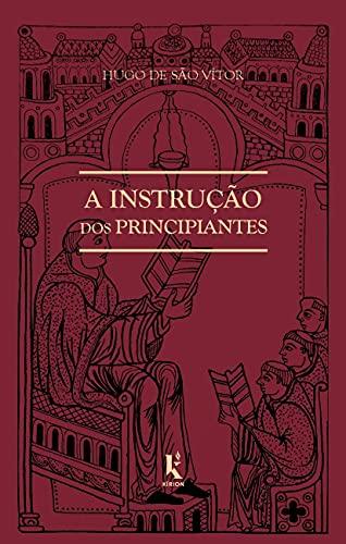 A Instrução dos Principiantes