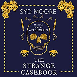 The Strange Casebook                   By:                                                                                                                                 Syd Moore                               Narrated by:                                                                                                                                 Julia Barrie                      Length: 3 hrs and 5 mins     21 ratings     Overall 3.4