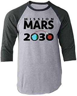 Mission Mars 2030 Space Exploration Science Raglan Baseball Tee Shirt