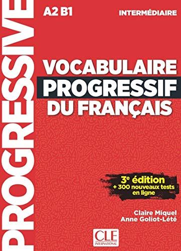 Vocabulaire Progressif Du Français. Niveau Intermédiare - 3ª Édition (+ CD): Livre A2 + Appli-web (Progressive du français)