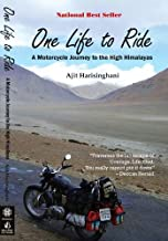 One Life to Ride - A Motorcycle Journey to the High Himalayas