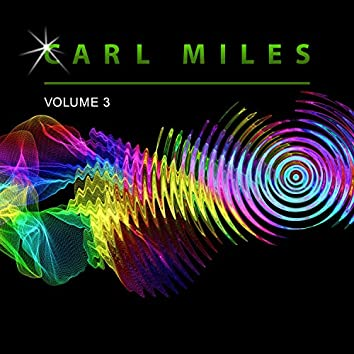 Carl Miles, Vol. 3