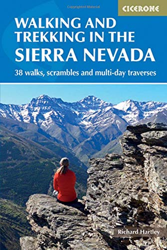 Hartley, R: Walking and Trekking in the Sierra Nevada (International Walking)