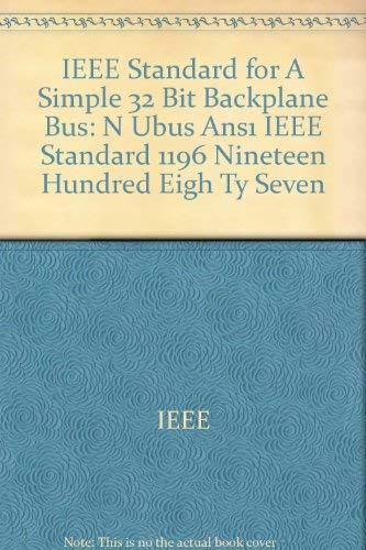 IEEE Standard for Simple 32 Bit Backplane Bus: Nubus