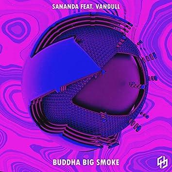 Buddha Big Smoke