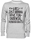 Capzy Girls Just Wanna Have Fundamental Human Rights Gris Jersey Sudadera Unisexo Hombre Mujer Tamaño L Grey Unisex Jumper Size L