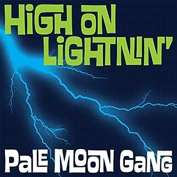 High on Lightnin'
