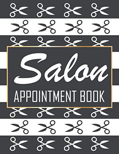 Compare Textbook Prices for Salon Appointment Book: Monthly, Weekly and Daily Client Tracker For Salons, Hair Stylists, Nail, Beauty, Grooming Artists  ISBN 9798563133501 by prints, kookoo