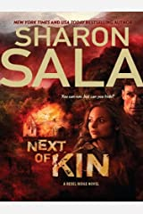 Next of Kin (A Rebel Ridge Novel Book 1) Kindle Edition