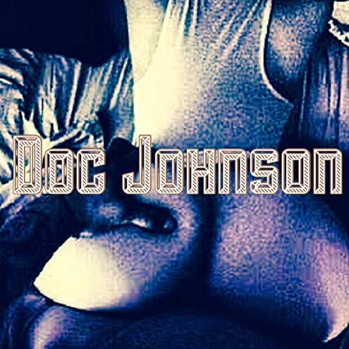 Doc Johnson [Explicit]