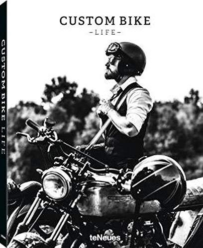 Custom Bike Life: Leidenschaft, Geschichten & Abenteuer. Ein Buch über die Kraft und Schönheit selbstgebauter Motorräder und ihre Schöpfer. (Deutsch, Englisch und Französisch) 25 x 32 cm, 224 Seiten