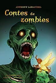 Contes de zombies et autres histoires de morts-vivants par Lamacchia