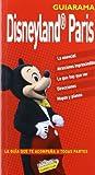 Disneyland París (Guiarama - Internacional)