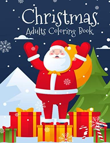 Christmas Adults Coloring Book: Heart Warming Xmas Holiday Scenes...