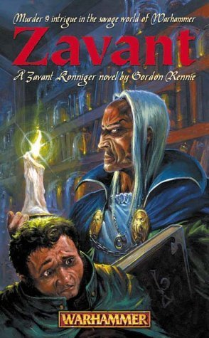 Zavant (Warhammer Novel) by Gordon Rennie (2002-03-21)