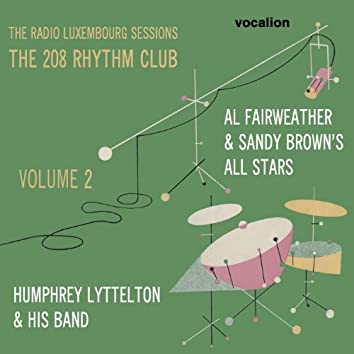 The Radio Luxembourg Sessions: The 208 Rhythm Club, Vol. 2