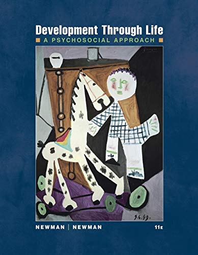 Development Through Life: A Psychosocial Approach (PSY...